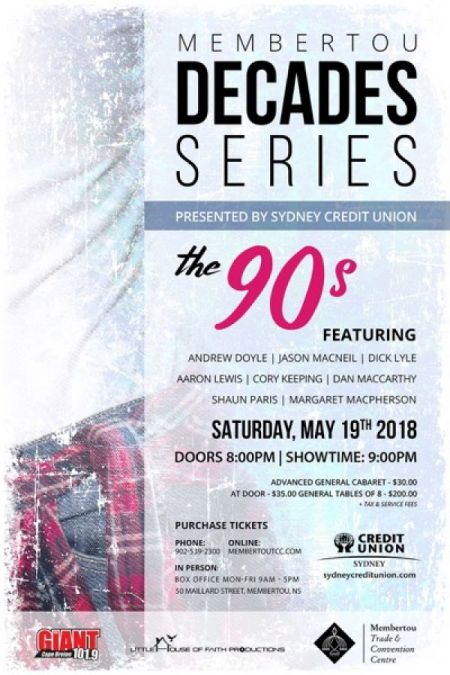 Membertou Decades Series � The 90s presented by Sydney Credit Union at Membertou Trade & Convention Centre - Kluskap Room Sat May 19 2018 at 9:00 pm