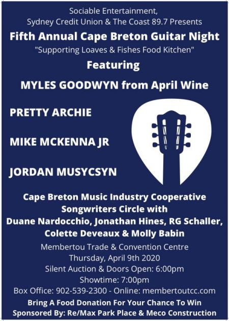 The 5th Annual Cape Breton Guitar Night featuring Myles Goodwyn from April Wine, Pretty Archie & many others at Membertou Trade & Convention Centre - Kluskap Room Thu Apr 9 2020 at 7:00 pm