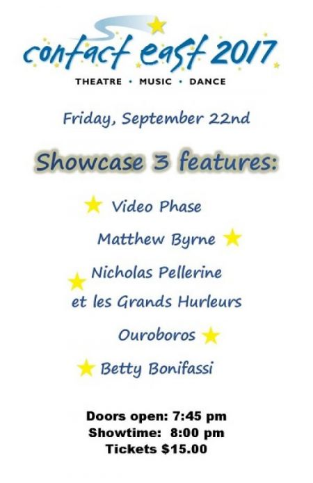 Contact East Showcase 3 Presented by City Printers at Membertou Trade & Convention Centre - Kluskap Room Fri Sep 22 2017 at 8:00 pm