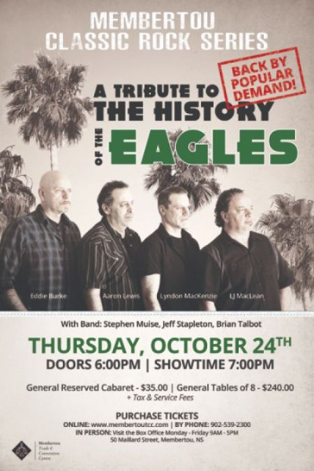 Membertou presents: THE HISTORY OF THE EAGLES at Membertou Trade & Convention Centre - Kluskap Room Thu Oct 24 2019 at 7:00 pm