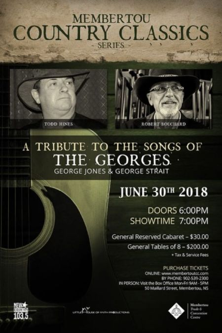 Membertou Classic Country Series: The Georges � George Jones & George Strait Tribute at Membertou Trade & Convention Centre - Kluskap Room Sat Jun 30 2018 at 7:00 pm