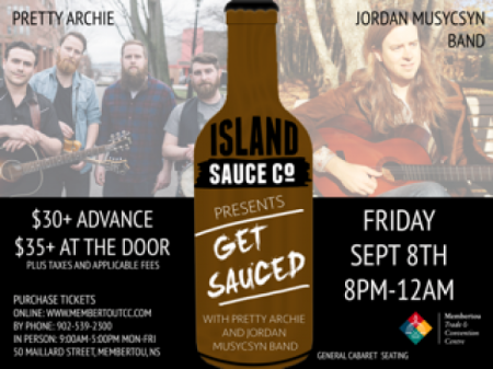 Island Sauce Co. presents Get Sauced: PRETTY ARCHIE at Membertou Trade & Convention Centre - Kluskap Room Fri Sep 8 2017 at 9:00 pm