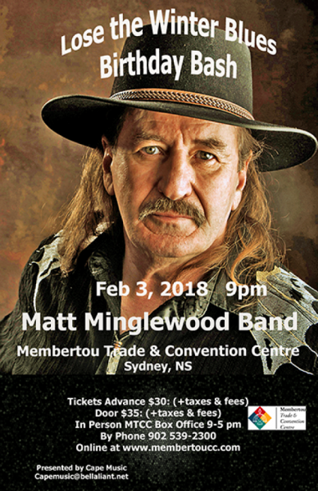 Membertou Trade & Convention Centre and Cape Music Present: MATT MINGLEWOOD BAND at Membertou Trade & Convention Centre - Kluskap Room Sat Feb 3 2018 at 9:00 pm